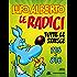 Lupo Alberto. n.8 (Mondadori): Le radici. Tutte le strisce da 715 a 816