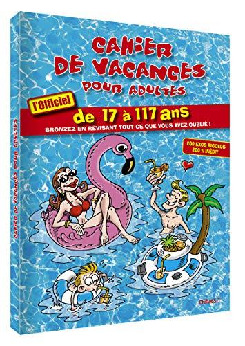 Cahier de vacances pour adultes 2019 par Collectif