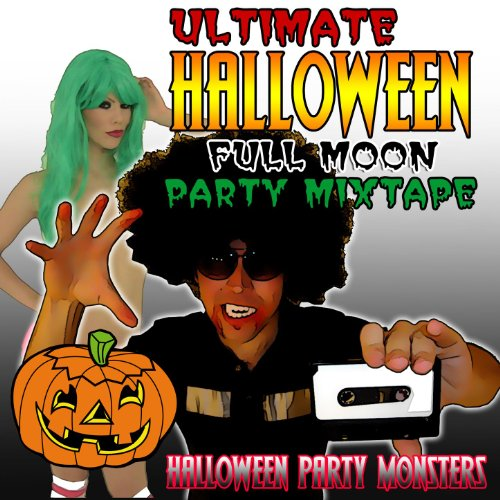 Ultimate Halloween Full Moon Party Mixtape [Clean]