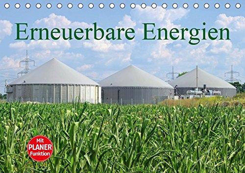 Erneuerbare Energien (Tischkalender 2019 DIN A5 quer): Wasserkraft, Solarenergie, Bioenergie, Windenergie (Geburtstagskalender, 14 Seiten ) (CALVENDO Technologie)
