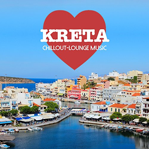 Kreta Chillout Lounge Music - 200 Songs