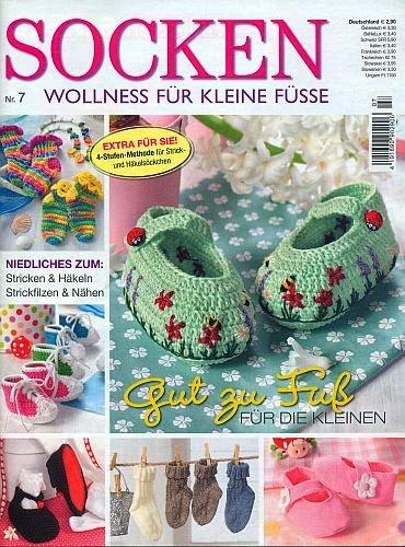 Socken: Wollness für kleine Füße - Gut zu Fuß für die Kleinen (Illustrierte Ausgabe inkl. Strick- Häkelschriften) [Handarbeits-Journal / Broschiert] - 2011 (Ratgeber Handarbeit) -