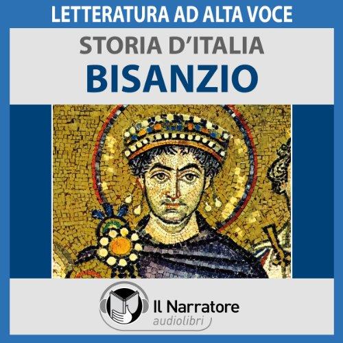Bisanzio (Storia d'Italia 12)  Audiolibri