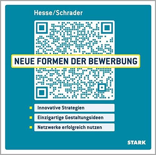 STARK Hesse/Schrader: Neue Formen der Bewerbung - Neue Form