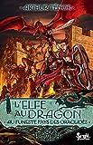 Au funeste pays des Oraclidès. Elfe au dragon, tome 4 (4)