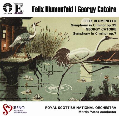 Felix Blumenfeld: Symphony in C minor op.39 & Georgy Catoire: Symphony in C minor op.7