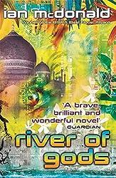 River of Gods by Ian McDonald (2009-07-09)
