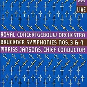 Bruckner : Symphonies n° 3 et n° 4