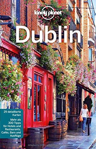 Preisvergleich Produktbild Lonely Planet Reiseführer Dublin (Lonely Planet Reiseführer Deutsch)