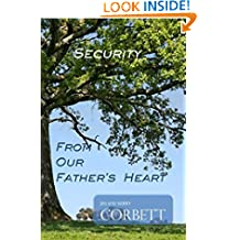 Security: From Our Father's Heart (From Our Fathers Heart Book 5)