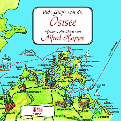 Preisvergleich Produktbild Viele Grüße von der Ostsee: Heitere Ansichten von Alfred Hoppe