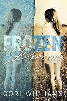Frozen Dreams by [Williams, Cori]