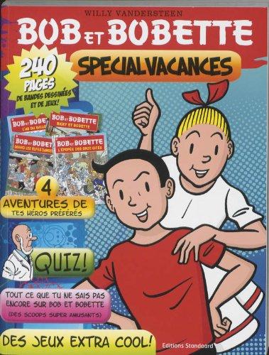 Bob et Bobette Spécial vacances: bevat: Ricky et Bobette, Quand les elfes danseront, L'as du ballon, L'epopee des onze cites