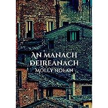 An manach deireanach (Irish Edition)
