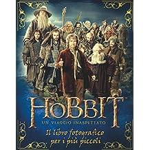 Lo Hobbit: Un viaggio inaspettato - Il libro fotografico per i più piccoli