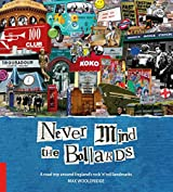 [Never Mind The Bollards Footprint Activity & Lifestyle Guide: A Road Trip Around England's Rock'n'roll Landmarks] (By: Max Wooldridge) [published: January, 2011]