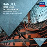 Haendel : Water Music, Fireworks Music