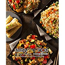 Easy Fried Rice Cookbook: An Asian Cookbook of 50 Delicious Fried Rice Recipes (English Edition)