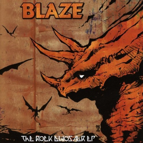 Blaze: The Rock Dinosaur Ep (Audio CD)
