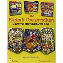 The Pinball Compendium: Electro-mechanical Era