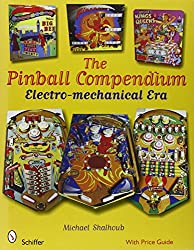 The Pinball Compendium: The Electro-Mechanical Era
