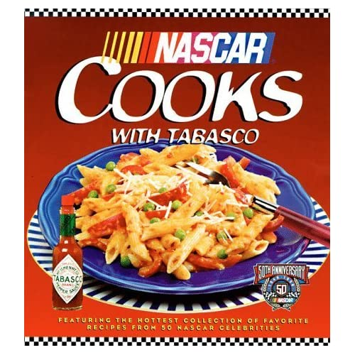 NASCAR Cooks with TABASCO Brand Pepper Sauce 1st edition by Nascar (1998) Hardcover