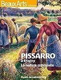 Pissaro à Eragny : La nature retrouvée