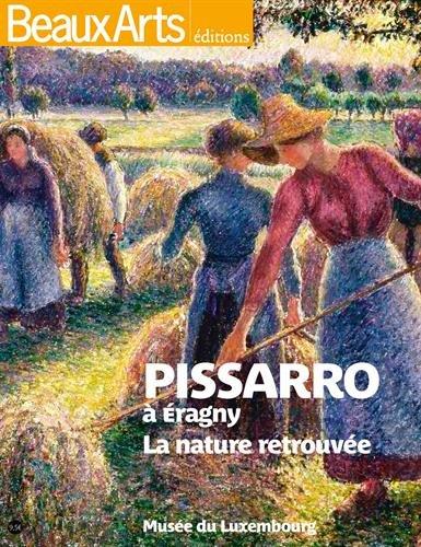 Pissaro  Eragny : La nature retrouve