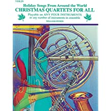 Christmas Quartets for All (Holiday Songs from Around the World): Violin