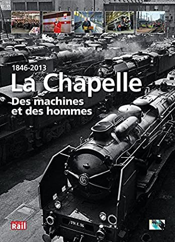 Art Machine - 1846-2013 La Chapelle : Des machines et