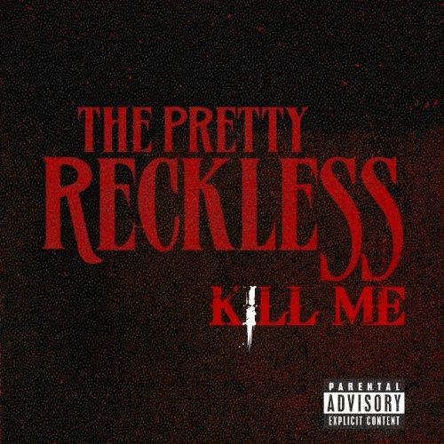 Kill Me [Explicit]