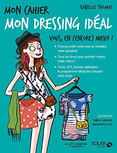 Mon cahier Mon dressing idéal par Isabelle THOMAS