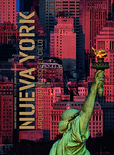 Nueva York. Arquitectura desde el cielo (Fotografia (lunwerg)) por Yann Arthus Bertrand