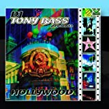 Dj Tony Bass presents Hollywood