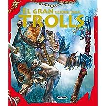 El gran llibre dels trolls (Aventures Fantastiques)