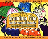 Image de Grandma Fina and Her Wonderful Umbrellas: La Abuelita Fina y Sus Sombrillas Maravillosas