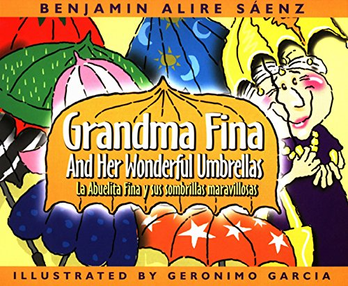 Grandma Fina and Her Wonderful Umbrellas: LA Abuelita Fina Y Sus Sombrillas Maravillosas