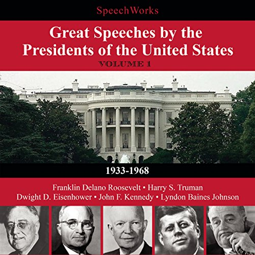 Great Speeches by the Presidents of the United States, Vol. 1  Audiolibri
