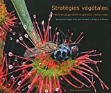 Stratégies végétales : petits arrangements et grandes manoeuvres |