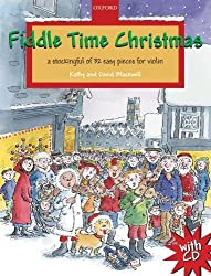 Fiddle Time Christmas: A Stockingful of 32 Easy Pieces for Violin by Blackwell, Kathy, Blackwell, David (2010) Sheet music