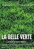La Belle verte [Edizione: Francia]