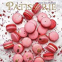 Patisserie - Feingebäck 2019 - 16-Monatskalender: Original Graphique de France-Kalender [Mehrsprachig] [Kalender]