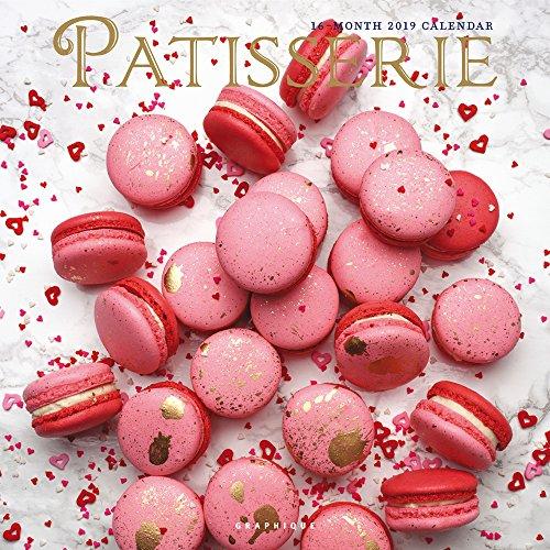 Patisserie - Feingebäck 2019 - 16-Monatskalender: Original Graphique de France-Kalender [Mehrsprachig] [Kalender] por Graphique