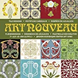 Art Nouveau Fliesendesign: Art Nouveau Tile Design (Agile Rabbit Editions)