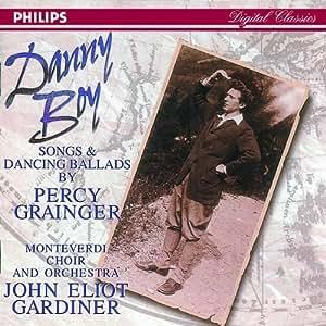 Grainger: Danny Boy - Songs & Dancing Ballads