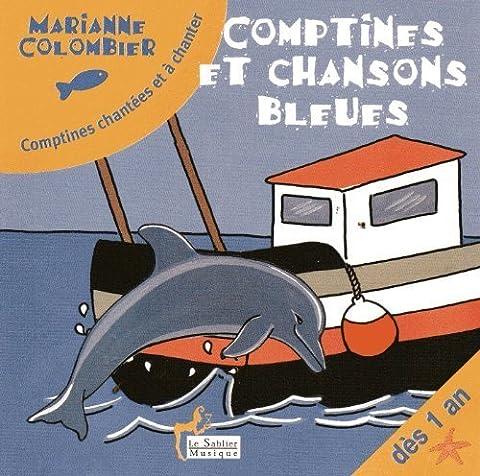 Chansons Marianne - Comptines et Chansons Bleues (des 1