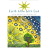 Earth Afire with God: Celtic Prayers for Ordinary Life