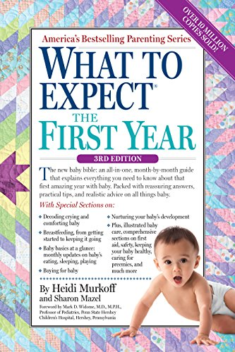 What to Expect the First Year (What to Expect (Workman Publishing)) por Heidi Murkoff
