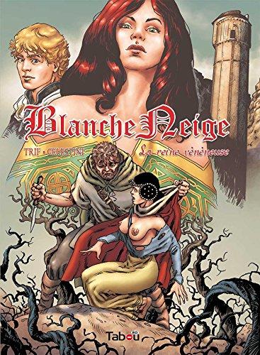 Blanche Neige : La reine vénéneuse - Volume 1