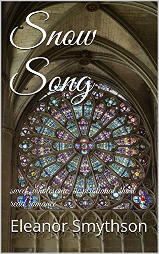 snow-song-sweet-wholesome-inspirational-short-read-romance-love-music-england-book-1-english-edition